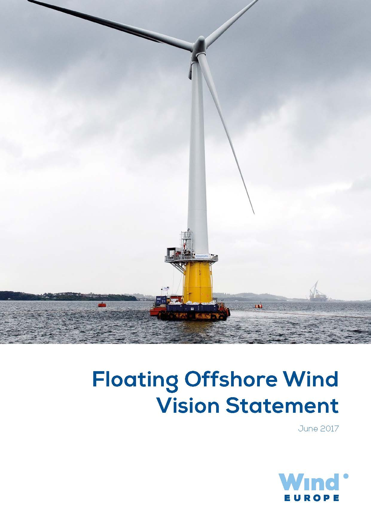 Floating Offshore Wind Vision Statement – WindEurope 2017